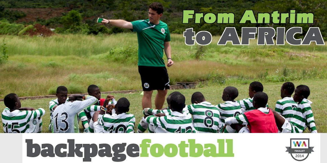 BackPage Football: From Antrim to Africa
