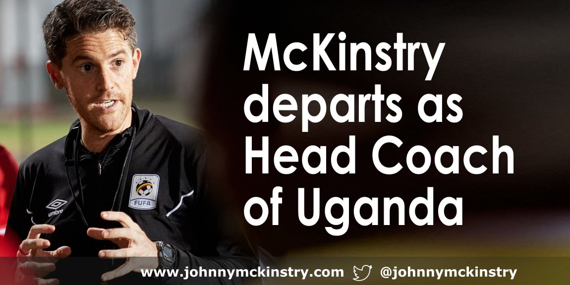 Coach McKinstry departs as Head Coach of Uganda National Team